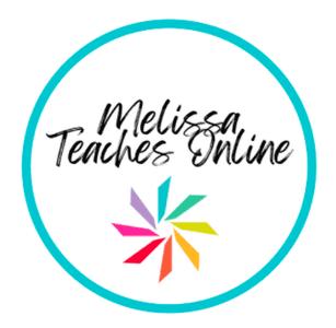 Melissa Teaches Online