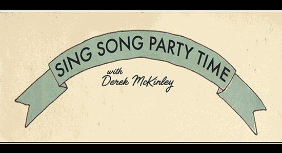 Sing Song Party Time with Derek McKinley (Online)
